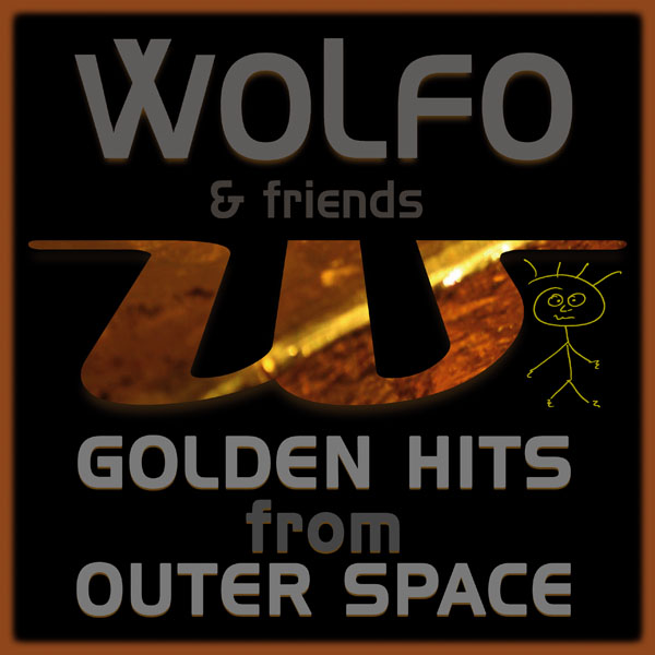 Wolfo & friends - Golden World Hits From Outer Space • GLAVIVA - Sounddesign & Musikproduktion